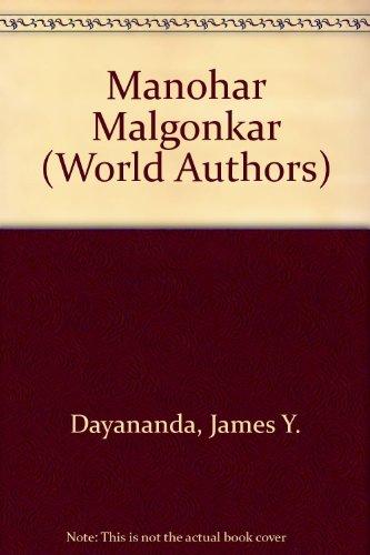 Manohar Malgonkar: Dayananda, James Y.