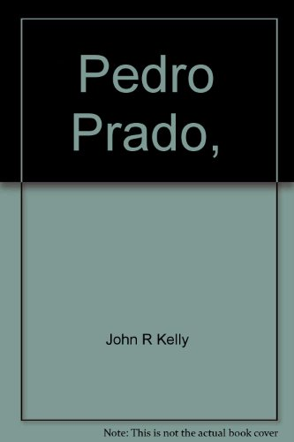 Pedro Prado, (Twayne's world authors series, TWAS: Kelly, John R