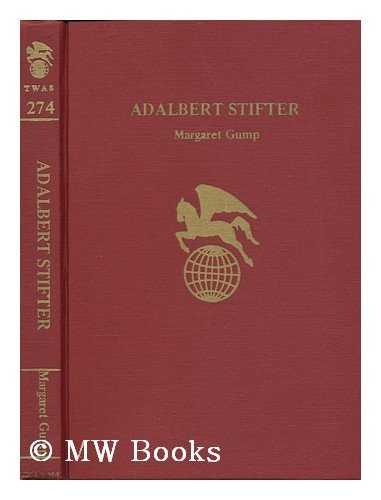 9780805728644: Adalbert Stifter