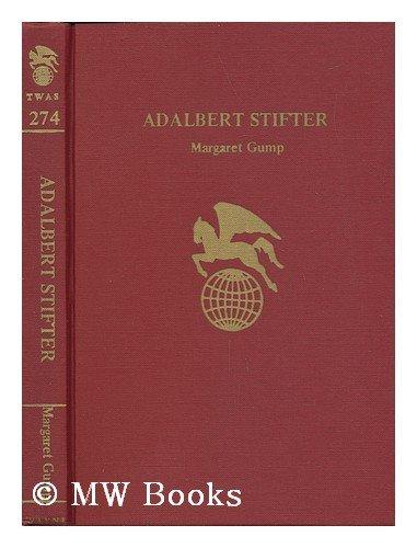 9780805728644: Adalbert Stifter (Twayne's world authors series, TWAS 274. Austria)