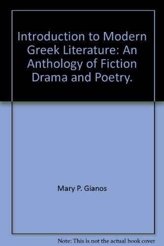 Introduction to Modern Greek Literature: Mary P. Gianos,
