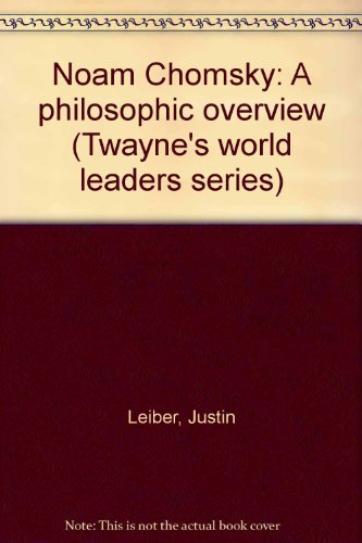 9780805736618: Noam Chomsky: A Philosophic Overview (Twayne's World Leaders Series)