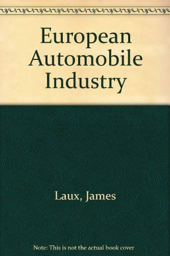 9780805738018: European Automobile Industry