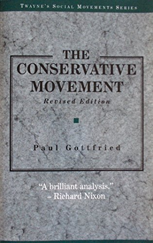 9780805738506: The Conservative Movement (Social Movements Past and Present)