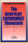 9780805738551: The American Communist Movement: Storming Heaven Itself (SOCIAL MOVEMENTS PAST AND PRESENT)