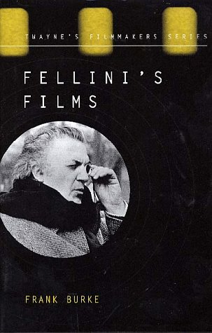 Filmmakers Series: Fellini's Films: Frank Burke