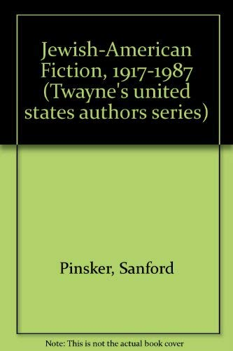 9780805739596: Jewish-American Fiction, 1917-1987 (Twayne's united states authors series)