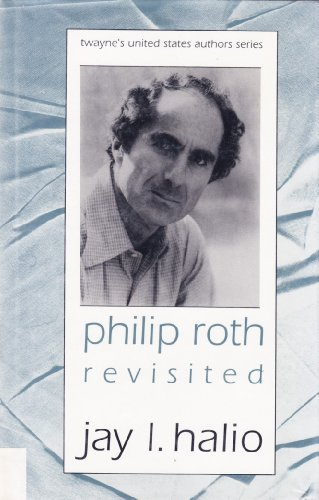 9780805739626: Philip Roth Revisited (Twayne's United States Authors Series, No 611)