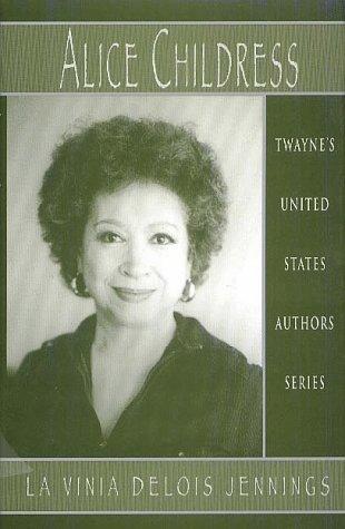 9780805739633: Alice Childress (Twayne's United States Authors Series)
