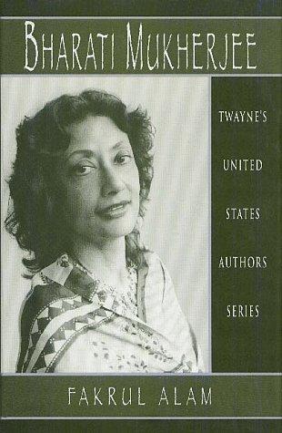 9780805739978: Bharati Mukherjee (Twayne's United States Authors Series)
