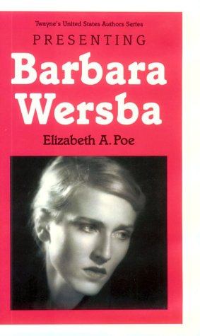 9780805741544: Presenting Barbara Wersba (Twayne's Young Adult Authors)