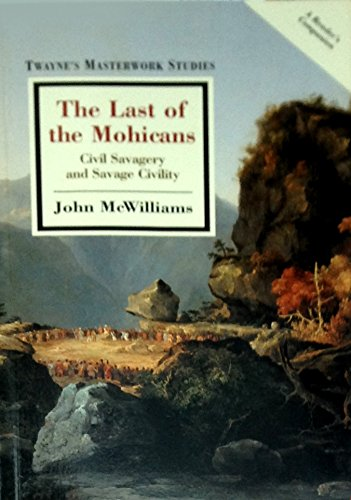 the nobel savage in the novel the last of the mohicans Sem categoria an analysis of the differences between races and culture for work vol a christian view on the concept of marriage 8 a blog founded by nate the.