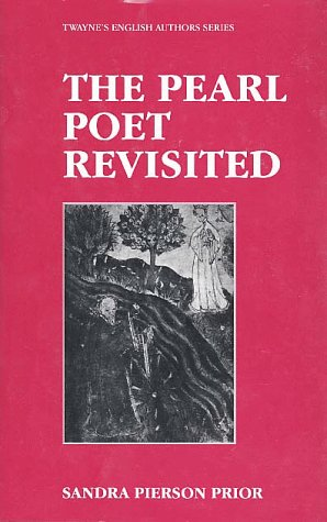 9780805745160: The Pearl Poet Revisited: 512 (Twayne's English authors series)