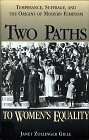 9780805745238: Social Movements Past and Present Series: Two Paths to Women's Equality (paperback)