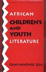 World Authors Series: African Children's and Youth Literature: Osa, Osayimwense