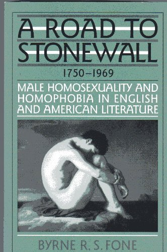 9780805745344: A Road to Stonewall: Male Homosexuality and Homophobia in English and American Literature, 1750-1969 (Twayne's Literature & Society Series)