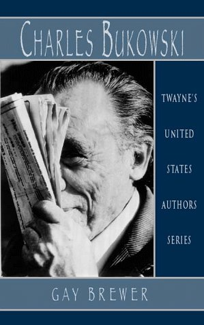 Charles Bukowski (Paperback): Gay Brewer