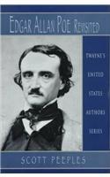 Edgar Allan Poe Revisited (Hardback): Scott Peeples