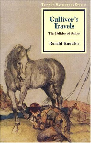 9780805746174: Gulliver's Travels: The Politics of Satire (Twayne's Masterwork Studies)