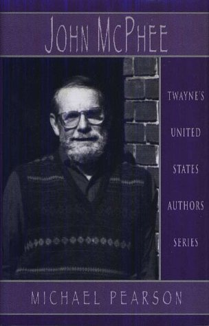 United States Authors Series: John McPhee (9780805746242) by Michael Pearson