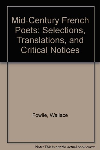 Mid-Century French Poets: Wallace Fowlie