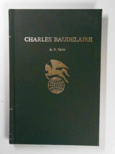 Charles Baudelaire (World Authors): Carter, Alfred Edward