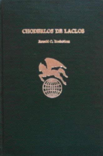 Choderlos De Laclos (World Authors): Rosbottom, Ronald C.