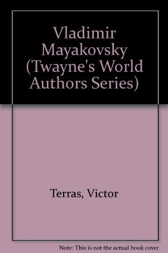 9780805765533: Vladimir Mayakovsky (Twayne's World Authors Series)