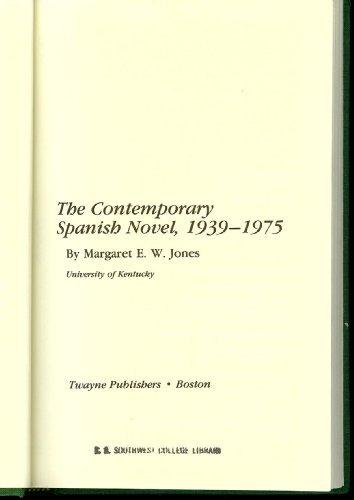 9780805766011: The Contemporary Spanish Novel, 1939-1975 (Twayne's World Authors Series)