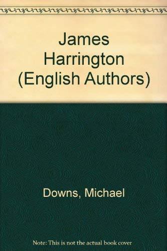 9780805766936: James Harrington (Twayne's English Authors Series ; Teas 188)