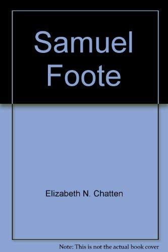 Samuel Foote (Twayne's English authors series) Chatten, Elizabeth N