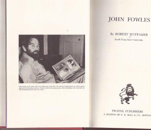 John Fowles (Twayne's English Authors Series): Huffaker, Robert