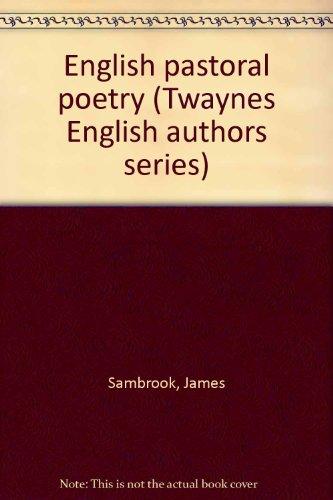 9780805768343: English pastoral poetry (Twayne's English authors series)