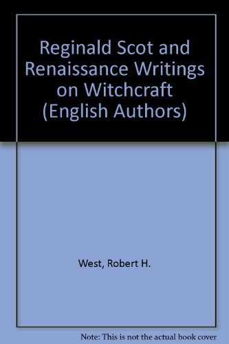 9780805768718: Reginald Scot and Renaissance Writings on Witchcraft (Twayne's English Authors Series)