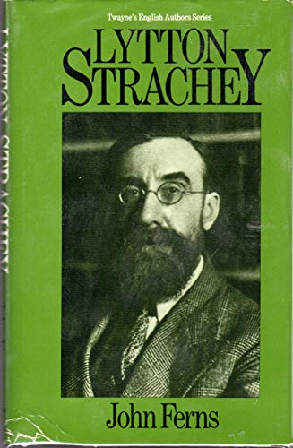 Lytton Strachey (Twayne's English Authors Series) (9780805769661) by John Ferns