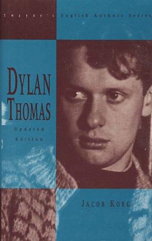 9780805770070: Dylan Thomas (Twayne's English Authors Series)