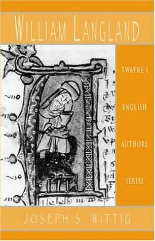 William Langland Revisited: Wittig, Joseph S.