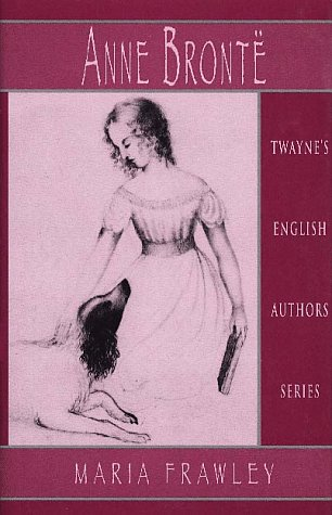 9780805770605: English Authors Series: Anne Bronte