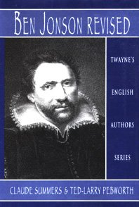 English Authors Series: Ben Jonson (Twayne's English Authors Series) (0805770623) by Summers, Claude J.; Pebworth, Ted-Larry