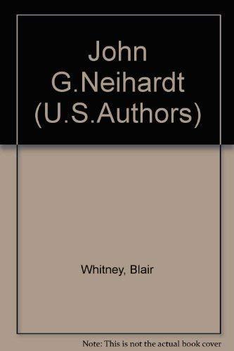 John G.Neihardt (U.S.Authors): Whitney, Blair
