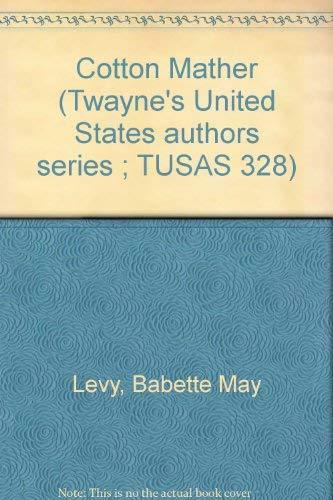 9780805772616: Cotton Mather (Twayne's United States authors series ; TUSAS 328)