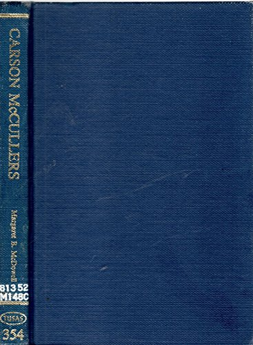 Carson McCullers (Twayne's United States Authors Series ; Tusas 354) - Margaret B. McDowell