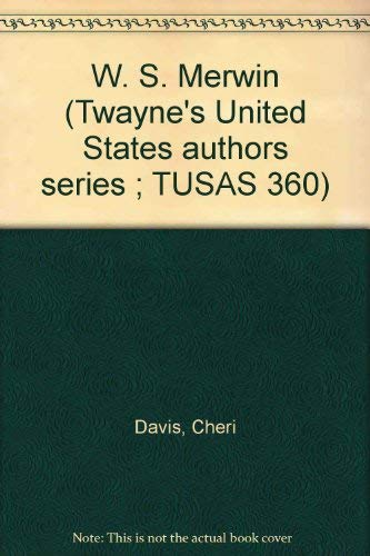 9780805773019: Title: W S Merwin Twaynes United States authors series T