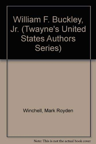 9780805773927: William F. Buckley, Jr. (Twayne's United States Authors Series)