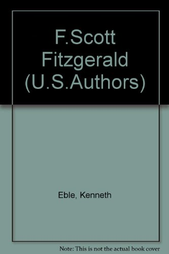 F.Scott Fitzgerald (U.S.Authors): Eble, Kenneth