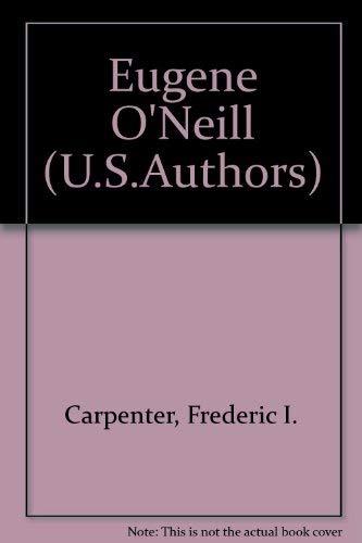 9780805774283: Eugene O'Neill (U.S.Authors)