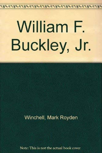 9780805774313: William F. Buckley, Jr.