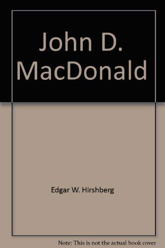John D. MacDonald (Twayne's United States Authors Ser.): Hirshberg, Edgar W.