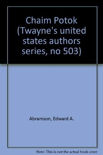 9780805774634: Chaim Potok (Twayne's United States Authors Series)