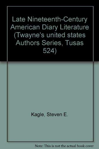 9780805775044: Late Nineteenth-Century American Diary Literature (Twayne's United States Authors Series)